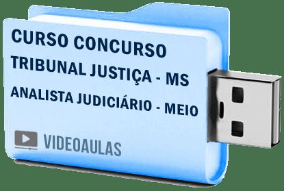 Tribunal Justiça MS Analista Judiciário Área Meio Curso Vídeo Concurso