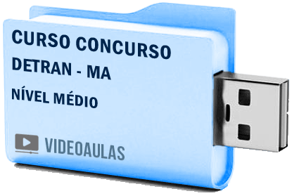 Curso Concurso Detran MA Nível Médio Vídeo Aulas