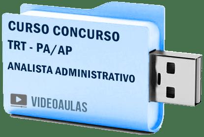 TRT PA / AP Analista Administrativo Curso Concurso Vídeo Aulas