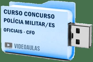 Curso Vídeo Aulas Concurso Polícia Militar – ES – Oficiais CFO 2018