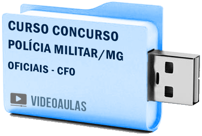 Concurso Polícia Militar PM – MG – Oficiais CFO Curso Videoaulas Pendrive