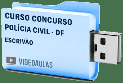 Concurso Polícia Civil DF – Escrivão Curso Videoaulas Pendrive