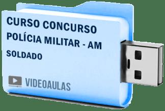 Curso Vídeo Aulas Concurso Polícia Militar – AM – Soldado 2018