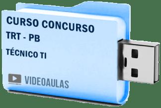 Curso Vídeo Aulas Concurso TRT – PB – Técnico Tecnologia Informação