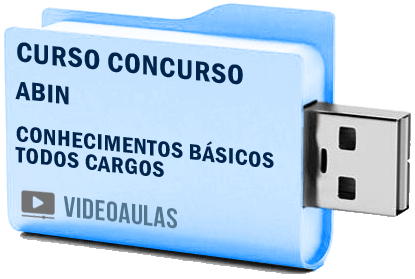 Curso Vídeo Aulas Concurso ABIN Todos Cargos – Conhecimentos Básicos 2018