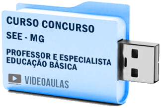 Curso Avançado Concurso SEE – MG – Professor Especialista Educação Básica 2018