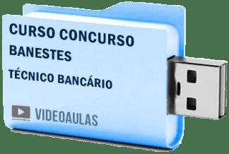 Curso Concurso Vídeo Aulas Banestes – Técnico Bancário – Pendrive