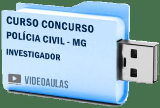 Curso Concurso Vídeo Aulas Polícia Civil – MG – Investigador Pendrive 2018