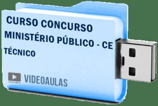 Curso Vídeo Aulas Concurso Ministério Público – CE – Técnico 2018 – Pendrive