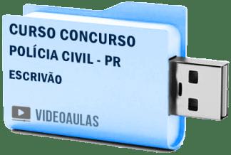 Concurso Polícia Civil – PR – Escrivão – Curso Videoaulas Pendrive
