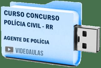 Curso Vídeo Aulas Concurso Polícia Civil – RR – Agente Policial – Pendrive