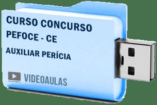 Curso Concurso PEFOCE - CE - Auxiliar Perícia- Videoaulas Pendrive