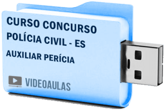 Curso Concurso Polícia Civil – ES – Auxiliar Perícia – Videoaulas Pendrive