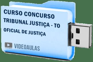 Curso Concurso Tribunal Justiça – TO – Oficial Justiça Videoaulas Pendrive