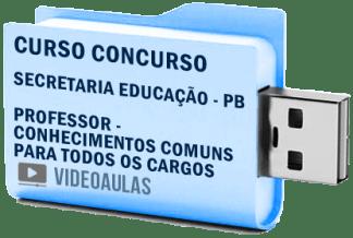 Curso Concurso Secretaria Educação SEE PB – Professor Todos Cargos Vídeo Aulas