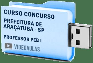Curso Concurso Prefeitura Araçatuba – SP – Professor PEB I – Videoaulas
