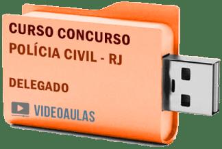 Concurso Polícia Civil PC RJ – Delegado Curso Videoaulas