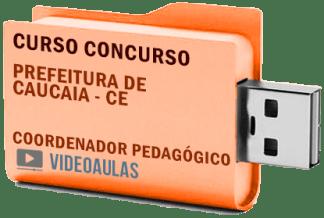 Concurso Prefeitura Caucaia CE Coordenador Pedagógico – Curso Videoaulas