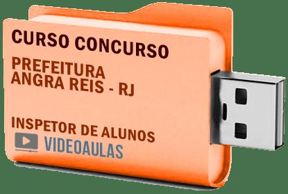 Concurso Prefeitura Angra dos Reis – RJ – Inspetor Alunos Curso Videoaulas