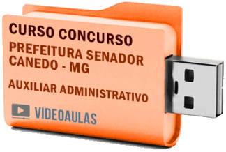 Concurso Prefeitura Senador Canedo – GO Auxiliar Administrativo Curso Videoaulas