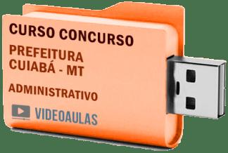 Concurso Prefeitura Cuiabá – MT – Administrativo Curso Videoaulas