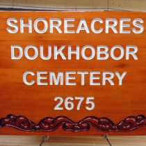 Cedar wood sign for Doukhobor Cemetery Shoreacres BC CasltlegarBC