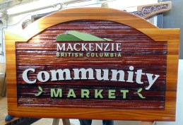 Mackenzie community Market Sand blasted Cedar sign by Condor signs Vernon BC