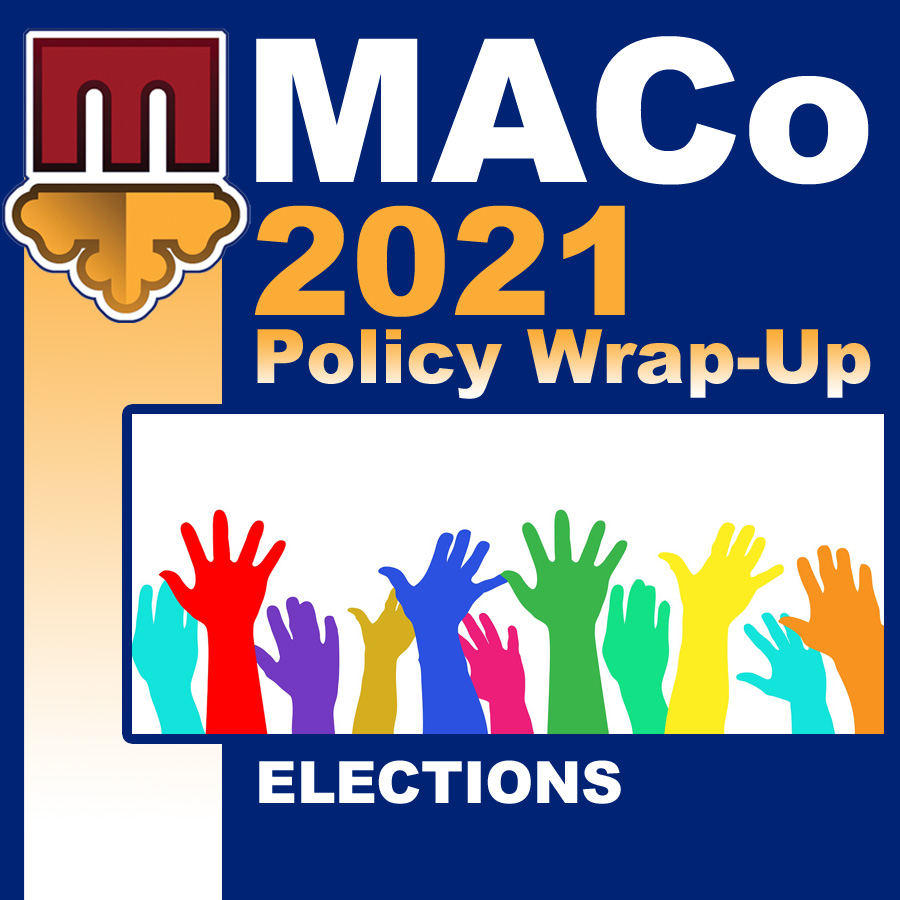 2021 End of Session Wrap-Up: Elections