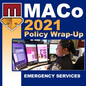 2021 End of Session Wrap-Up: Emergency Services and Intergovernmental Relations