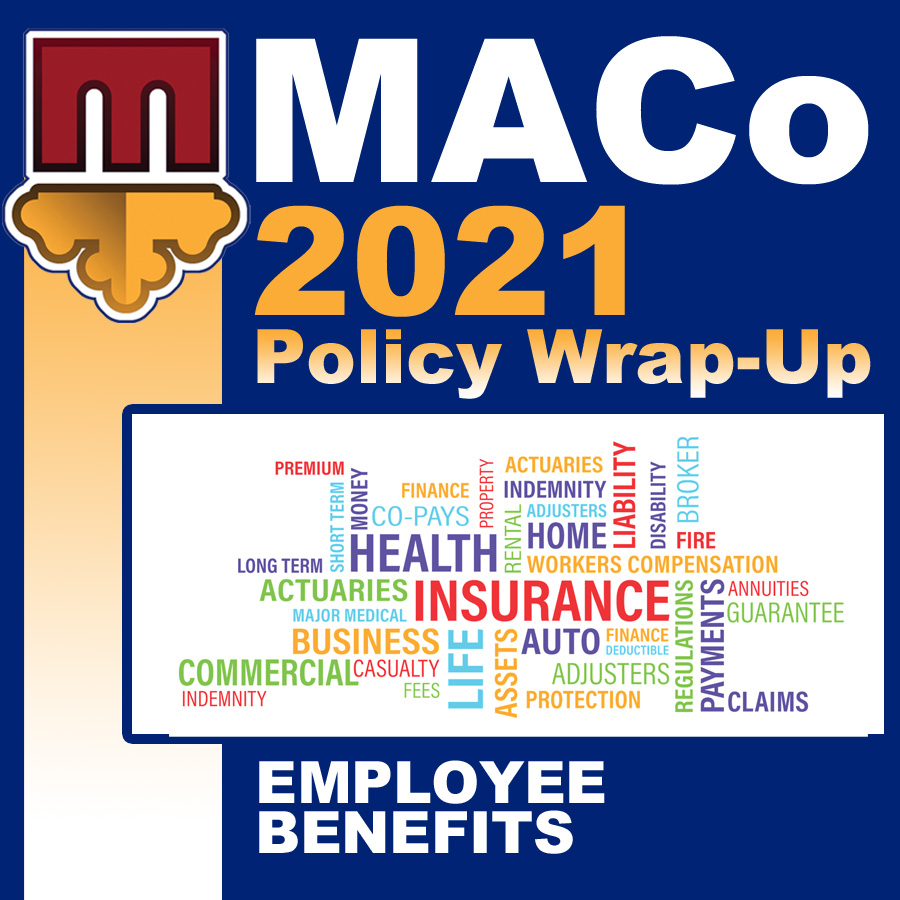 2021 End of Session Wrap-Up: Employee Benefits and Relations