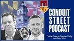 Conduit Street Podcast: Kirwan Blueprint Bill and Tidbits Around Town