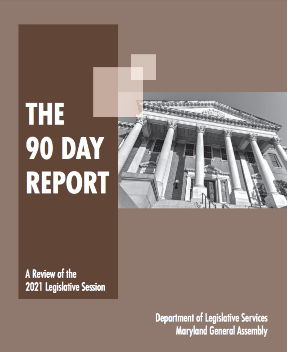 Major Issues & More – 90 Day Report Reviews the 2021 Legislative Session