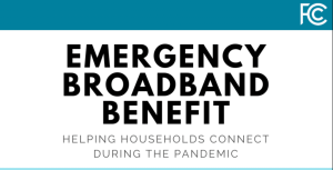 FCC Opens Enrollment for Emergency Broadband Benefit Program