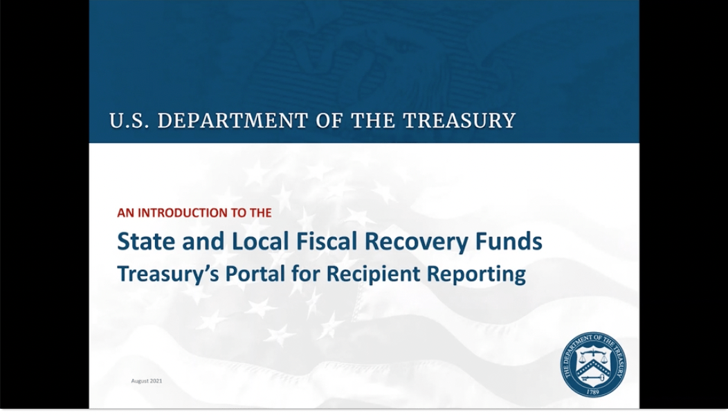 As Submission Deadline Looms, Treasury Rolls Out Video Walkthrough of ARPA Reporting Portal