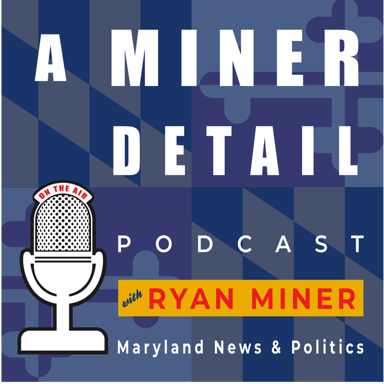 """""""A Miner Detail"""" With Guest Laura Price on Kirwan, Taxes, MACo, and Policy"""