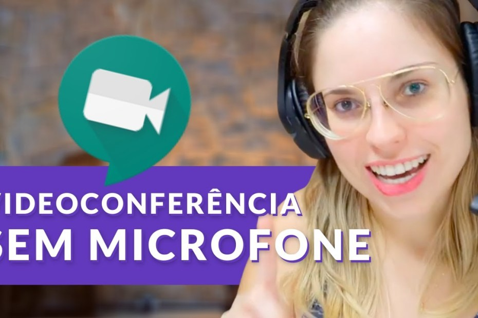 Como fazer uma videoconferência sem microfone no Hangouts Meet