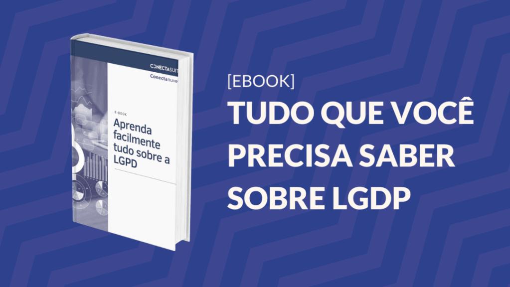 Material - ebook para aprender facilmente tudo sobre a LGPD