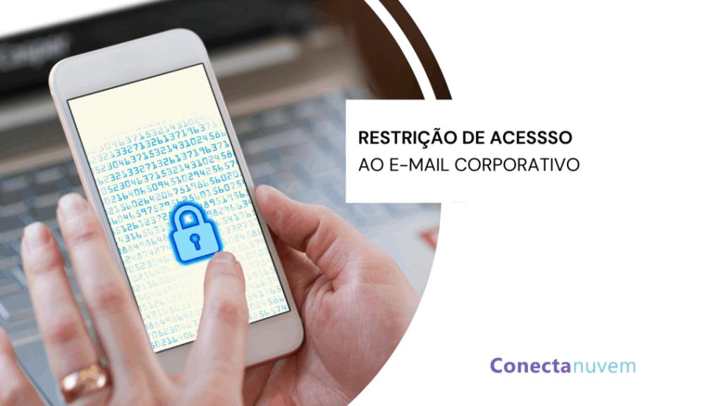 restrição de acesso