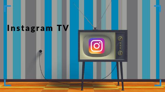 instagram tv - conecta y avanza