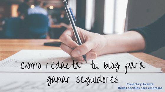 como-redactar-blog-ganar-seguidores-conectayavanza