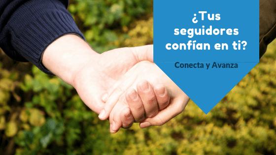 confianza seguidores - conecta y avanza