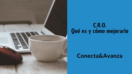 CRO - conecta y avanza