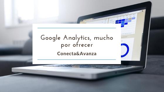 Google Analytics - Conecta y Avanza