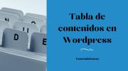 Tabla de contenidos: cómo crearla en WordPress