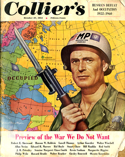 Collier's October 27, 1951: Preview of the War We Do Not Want - Russia's Defeat and Occupation: 1952-1960'