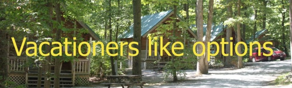 Start a Campground - vacationers like options