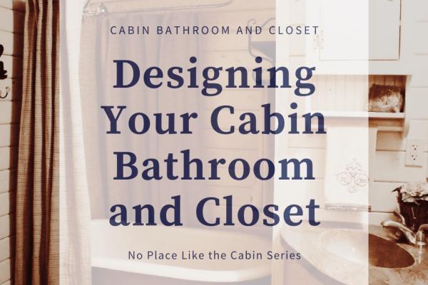 Cabin Bath and Closet Title (2)