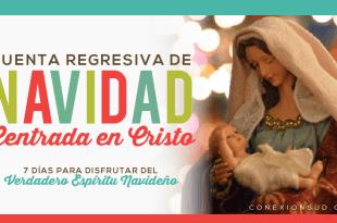 Sólo quedan 7 días para Navidad! Pero no hay problema, la cuenta regresiva para Navidad en 7 días es posible! Una Navidad centrada en Cristo. - Conexión SUD #Navidad #SUD #Cristo #LDS #Christmas