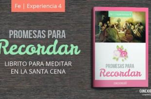 librito de la santa cena - Promesas para recordar - fe4 - progreso personal_Conexion SUD