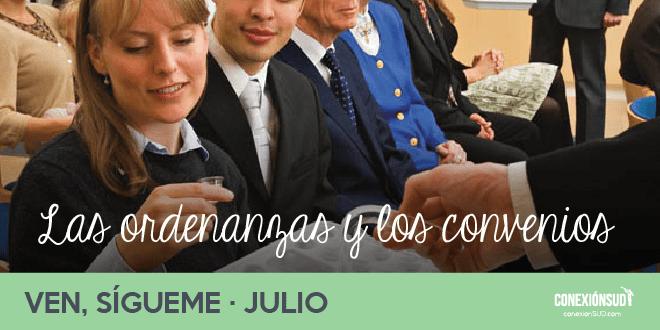 Ven, Sígueme Julio: Las ordenanzas y los convenios